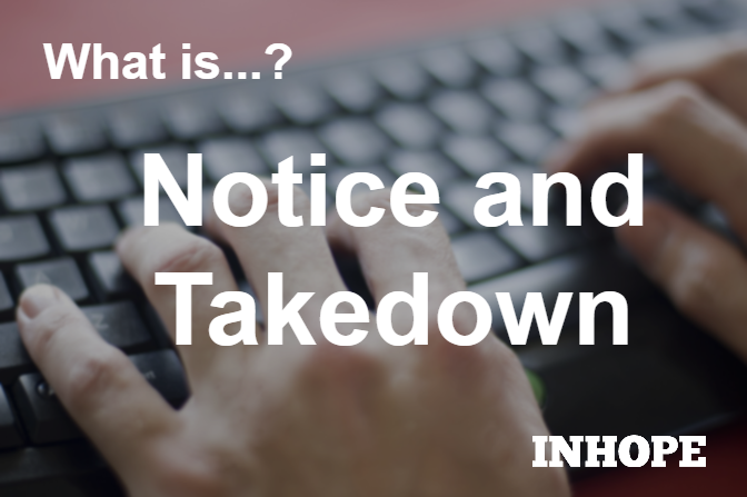 What is Notice and Takedown?